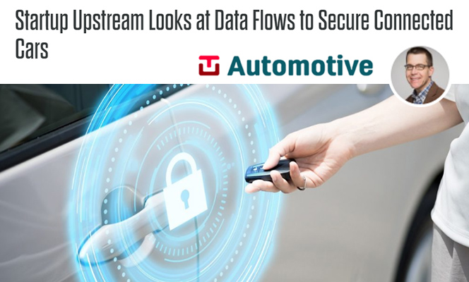 News | Upstream Security | Connected Car Cybersecurity